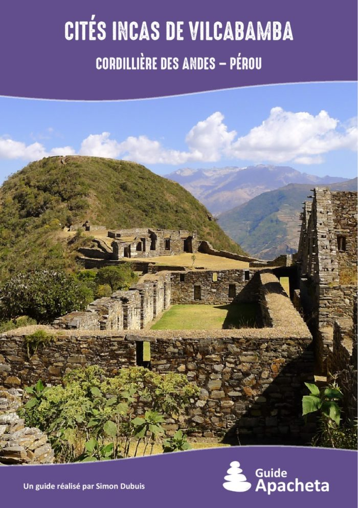 Cités Incas de Vilcabamba